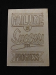 Failure...Success...Progress