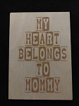 My Heart Belongs to Mommy #2